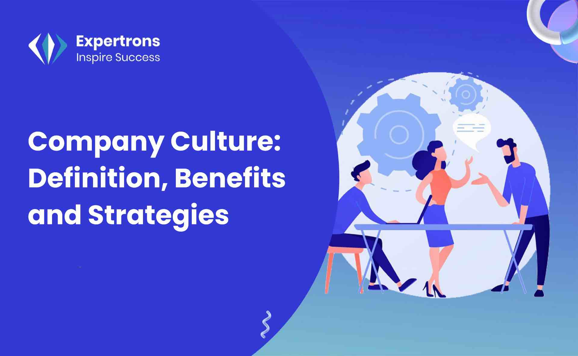 Company Culture, Workplace Culture, Organizational Cultures, Company Relationships, Employee Relationswork Culture, Organizational Culture and Leadership, Employer Employee Relationship