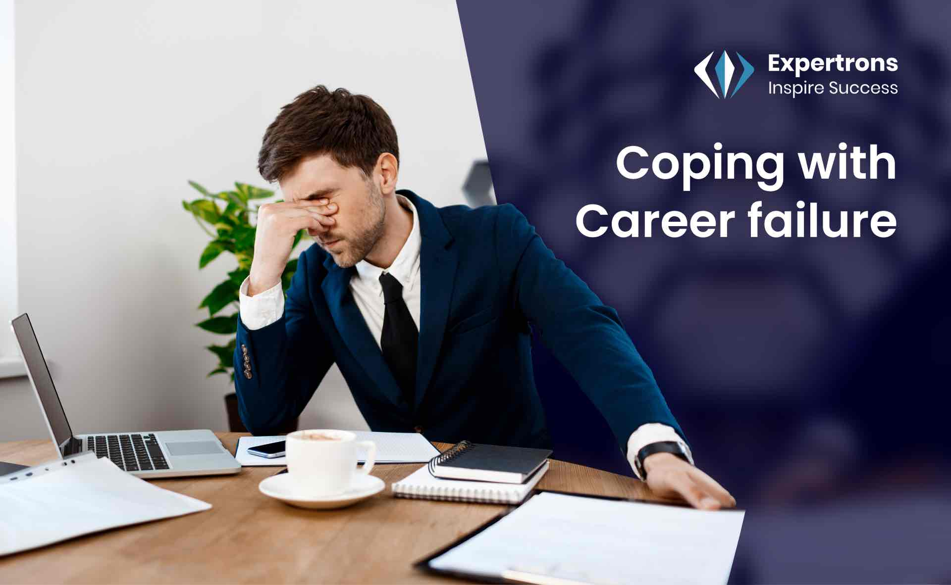 Coping with Career Failure