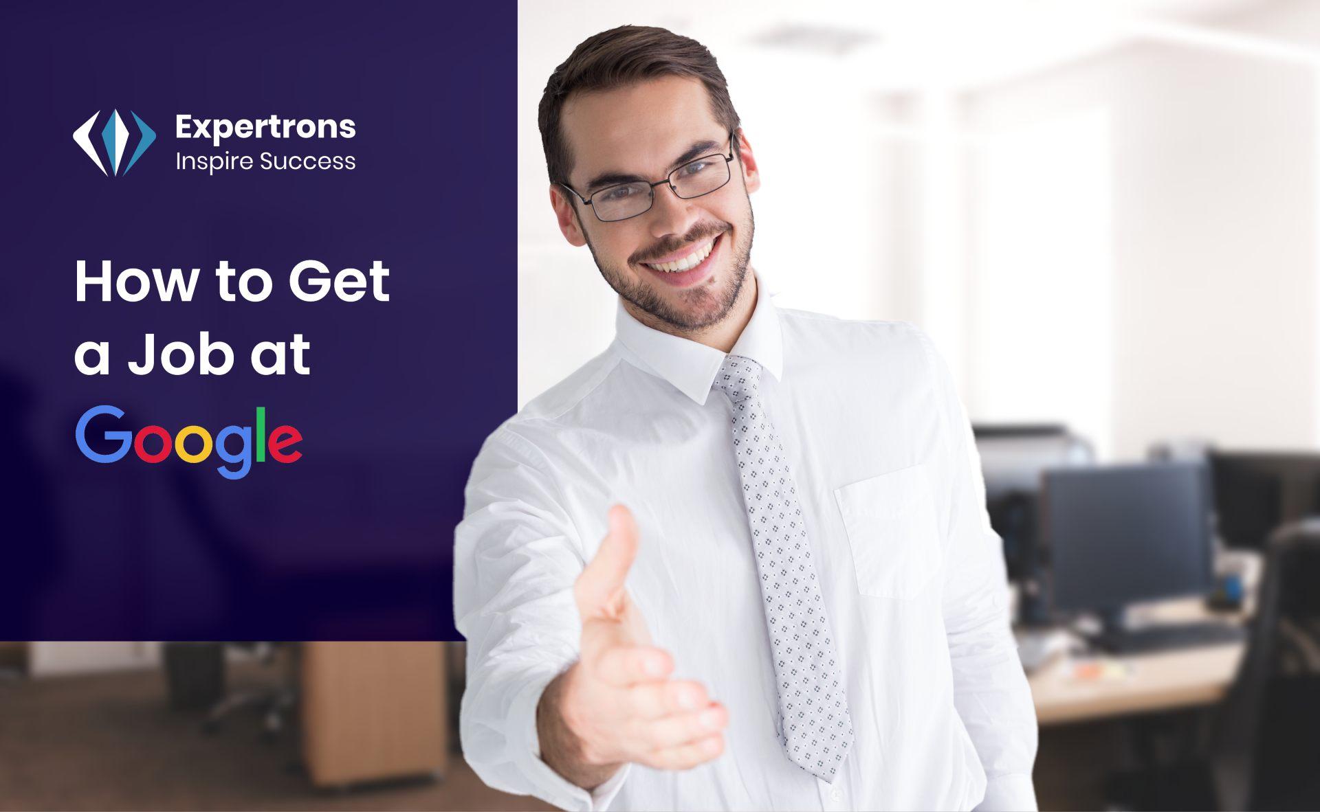 how to get job at google